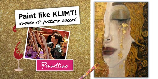 Paint like KLIMT - evento di pittura social!