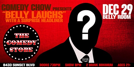 COMEDY CHOW presents: BELLY LAUGHS with a SURPRISE HEADLINER tickets