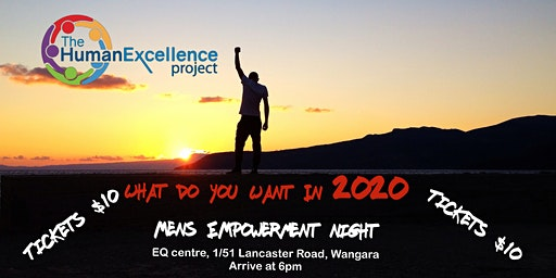Mens Empowerment Night  -  What do you want in 2020