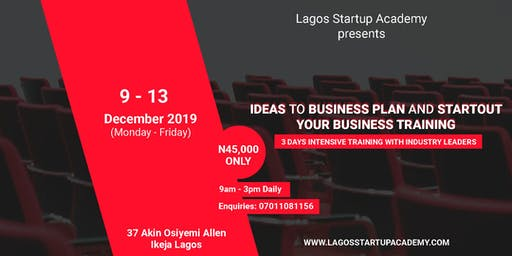 Ideas to business plan and Startout your Business Stage Training.
