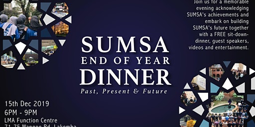 SUMSA End of Year Dinner: Past, Present & Future