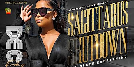 SAGITTARIUS SHUTDOWN [All Black  Everything] tickets