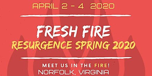 FRESH FIRE RESURGENCE 2020