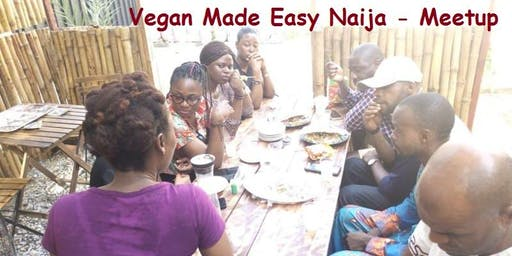 Vegan Made Easy Naija - Meetup 14 December