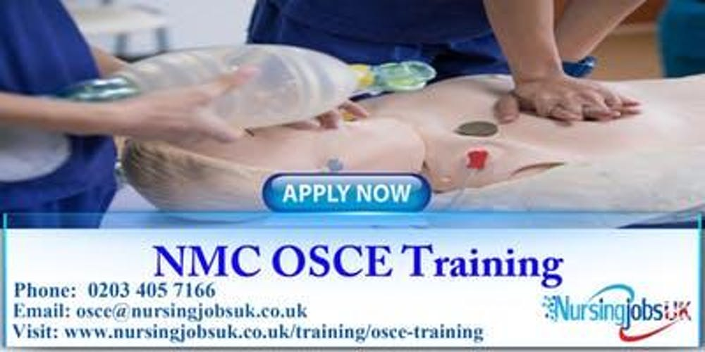 UK NMC OSCE (Objective Structured Clinical Examination)Training Course  December