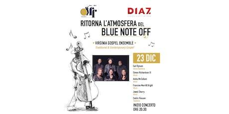 Blue Note Off. Concerto gospel gratuito con aperitivo+welcome drink offerto biglietti
