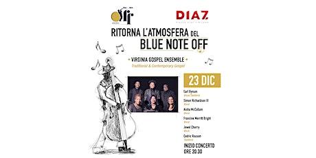 """Conferma partecipazione: """"Blue Note Off. Concerto gospel"""" biglietti"""