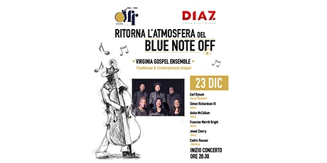"Conferma partecipazione: ""Blue Note Off. Concerto gospel"" tickets"
