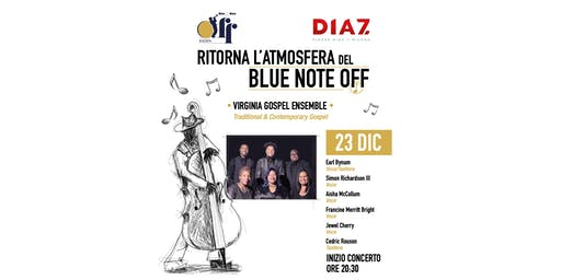 Blue Note Off. Concerto gospel gratuito con aperitivo+welcome drink offerto