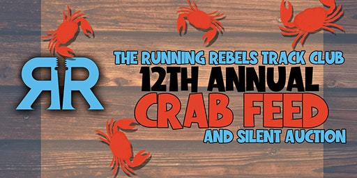 The Running Rebels 12th Annual Crab Feed and Silent Auction