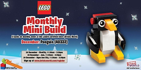 LEGO® Monthly Mini Build (December 2019) - LEGO® Ngee Ann City tickets