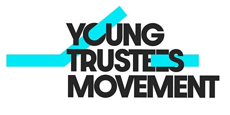 Young Trustees Movement: become a young trustee tickets