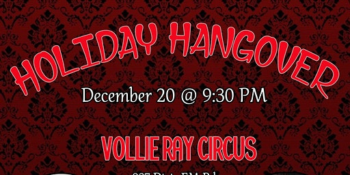 Bang Bang Cabaret Presents; Holiday Hangover