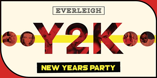 Y2K New Year's Eve Party at Everleigh