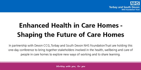 Enhanced Health in Care Homes - Shaping the Future of Care Homes tickets