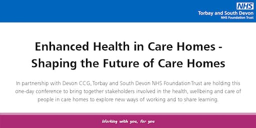 Enhanced Health in Care Homes - Shaping the Future of Care Homes