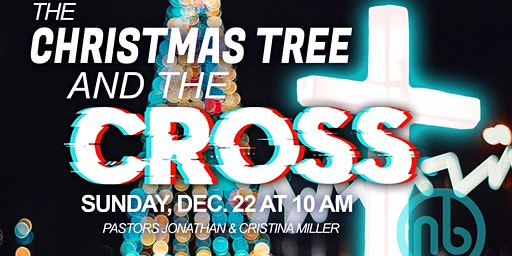 The Christmas Tree And The Cross-  A Christmas Event!