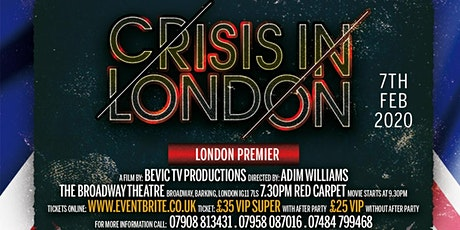 CRISIS IN LONDON PREMIERE tickets