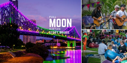 Full Moon Kirtan under Story Bridge