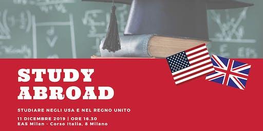 STUDY ABROAD. Studiare negli USA e nel Regno Unito