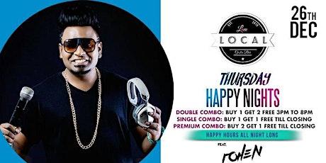 Thursday Happy Nights with Mic Raja Dj Rohen tickets