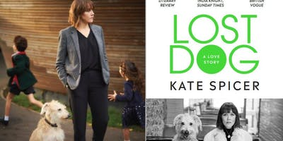 Kate Spicer: Lost Dog A Love Story