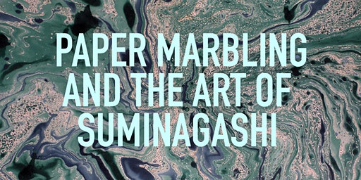 Paper Marbling and the Art of Suminagashi - AFTERNOON Workshop
