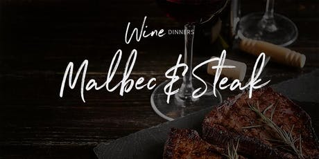 Wine Dinner - Malbec & Steak Evening tickets
