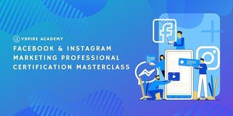 Facebook & Instagram Marketing Professional Certification Masterclass tickets