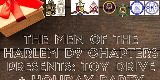 The Men of the Harlem D9 Chapters Presents: Toy Drive + Holiday Party