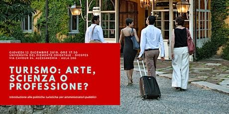 Turismo: arte, scienza o professione? biglietti