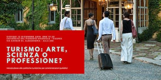 Turismo: arte, scienza o professione?