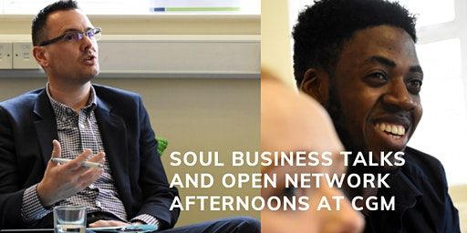 Soul Business Talk and Networking Afternoon