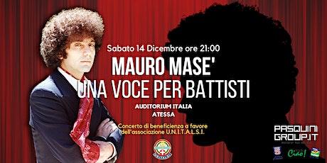 Mauro Masè una voce per Battisti biglietti