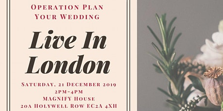 Operation Plan Your Wedding - Live in London tickets