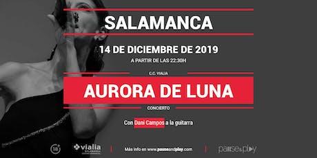 Concierto Aurora de Luna en Pause&Play Vialia Salamanca entradas