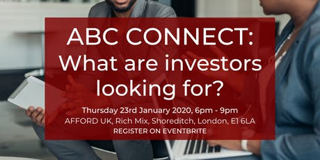 ABC Connect: What are investors looking for? tickets