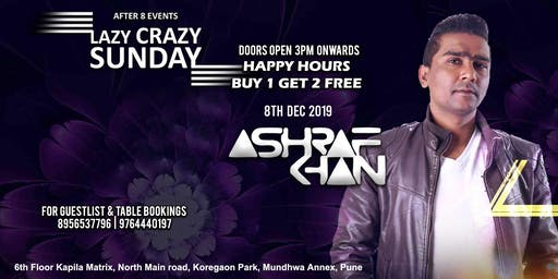 Crazy Sunday Session - Dj Ashraf Khan