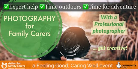 COLCHESTER - PHOTOGRAPHY FOR FAMILY CARERS tickets