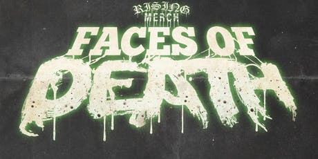 Rising Merch Faces Of Death 2020 tickets