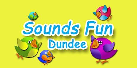 SOUNDS FUN - DUNDEE tickets