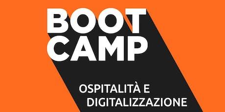 Boot Camp: Ospitalità & Digitalizzazione biglietti