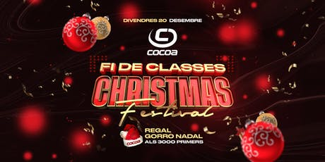 Fi de Classes CHRISTMAS FESTIVAL entradas