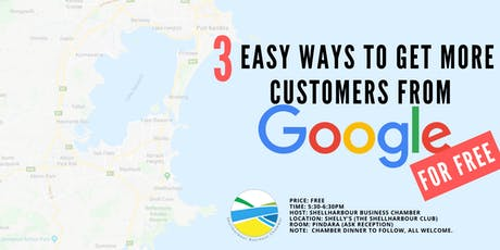 Business Workshop: 3 ways you can get more customers from Google FREE! tickets