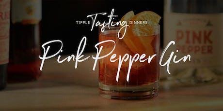 Tipple Tasting Dinner - Pink Pepper Gin tickets