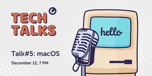 MacPaw Tech Talk #5 – macOS/iOS development
