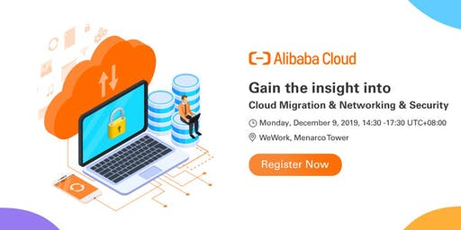 Free Seminar: Alibaba Cloud's seminar in the Philippines- Cloud Migration