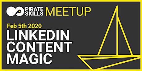 LinkedIn Content Magic | Meetup Tickets