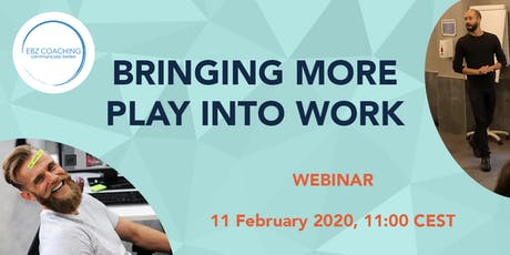 Bringing More Play into Work - Webinar biglietti