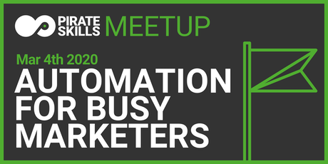 Automation for Busy Marketers | Meetup Tickets